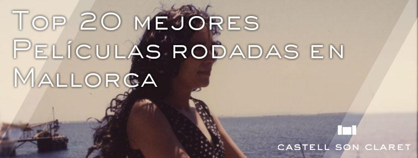 Top 20 mejores Películas rodadas en Mallorca