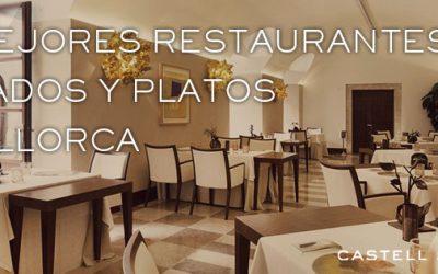 Los platos tipicos ,mercados y los  mejores restaurantes de Mallorca