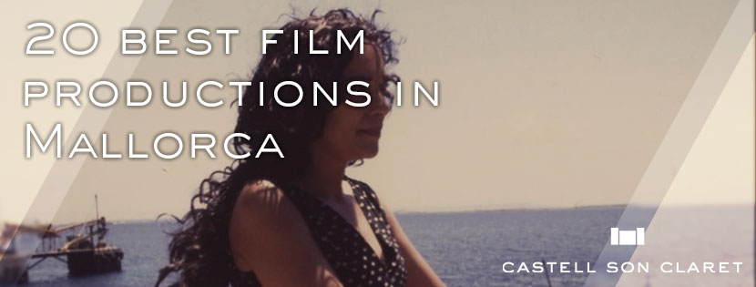 20 best film productions in Mallorca