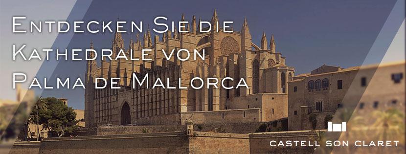 Entdecken Sie die Kathedrale von Palma de Mallorca