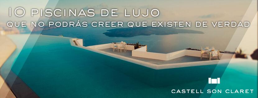 10 piscinas de lujo que no podrás creer que existen de verdad