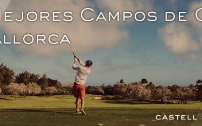 Selección de los mejores campos de golf en Mallorca
